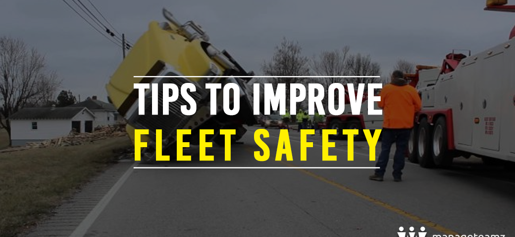 tips-to-improve-fleet-safety-manageteamz