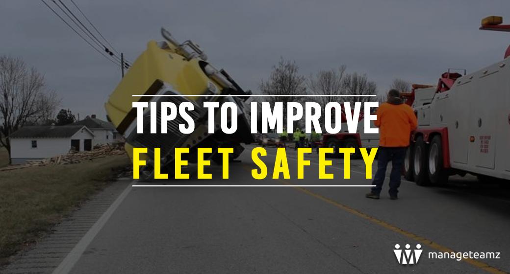 tips-to-improve-fleet-safety-manageteamz