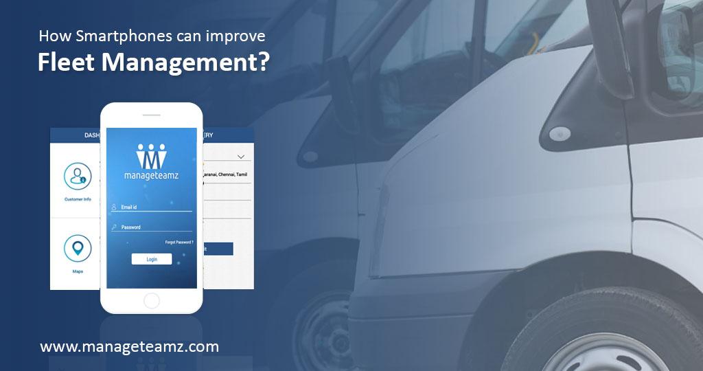 How Smartphones can Improve Fleet Management?