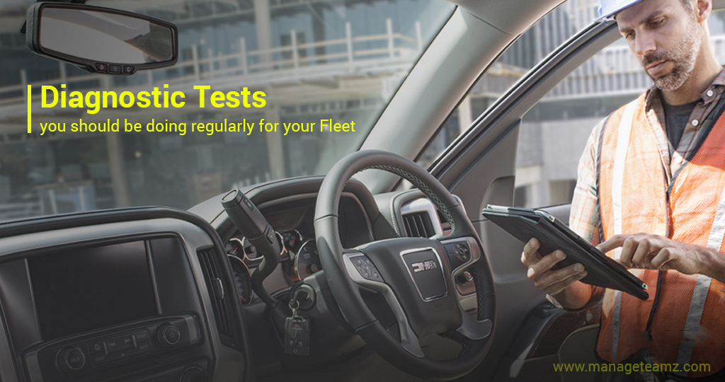 Regular Diagnostic tests are mandatory for your Fleets