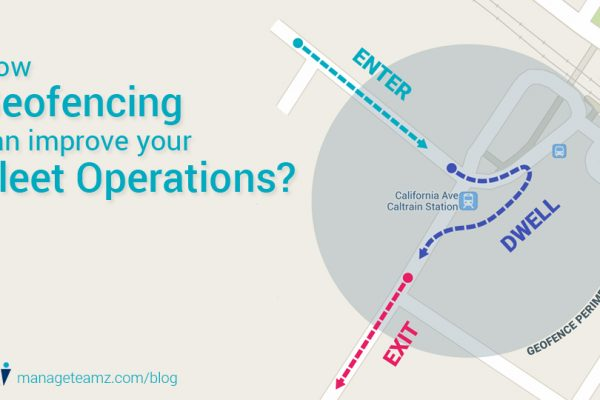 How Geofencing Can improve Your Fleet Operations?