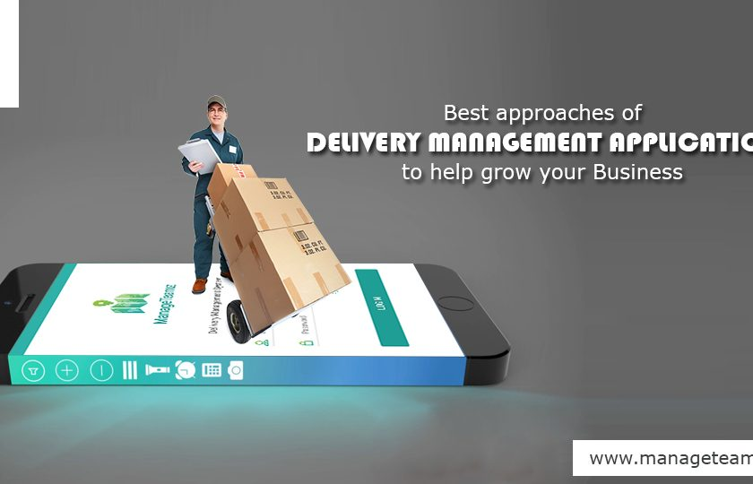 Best Approaches of Delivery Management Application