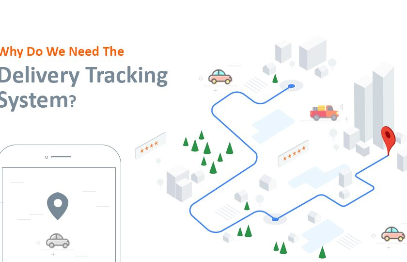 Why Do We Need The Delivery Tracking System