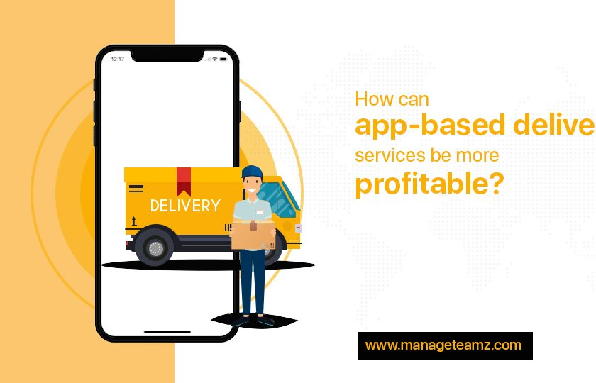 How can app-based delivery services be more profitable?