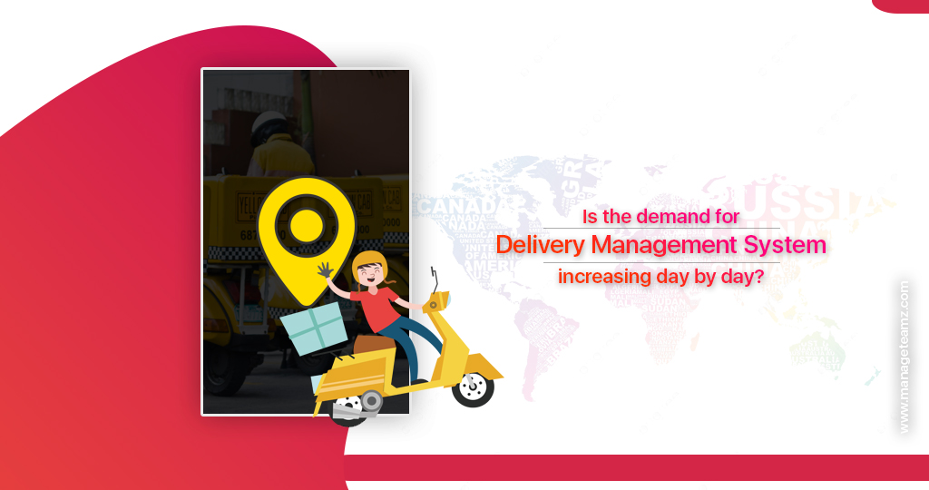 demand-for-delivery-management-system