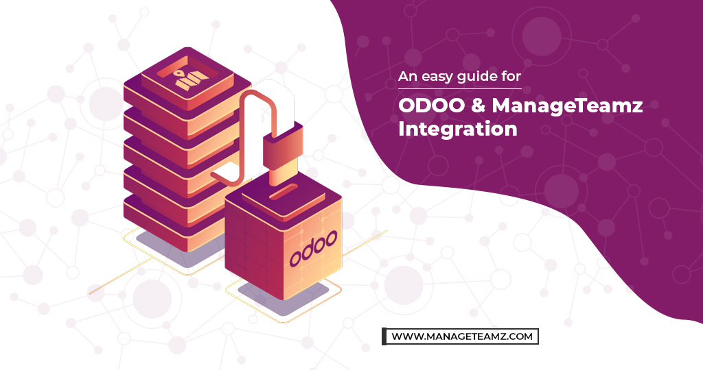 An easy guide for ODOO & ManageTeamz Integration